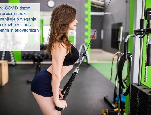 Kako z Anti-COVID filtrirnim sistemom lahko ohranite zdrav zrak v vašem športnem centru?